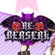 グループ/RE:BERSERK